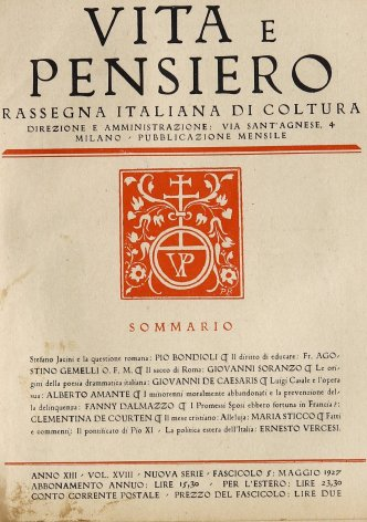 Fatti e commenti: Il pontificato di Pio XI - La politica estera dell'Italia