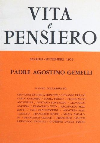 La figura e l'opera di padre Gemelli nella storia della cultura italiana nella prima metà del sec. XX